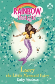 Rainbow Magic: Lacey the Little Mermaid Fairy : The Fairytale Fairies Book 4, Paperback Book