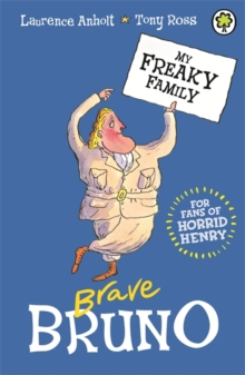 My Freaky Family: Brave Bruno : Book 7, Paperback Book