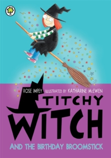 Titchy Witch: The Birthday Broomstick, Paperback Book