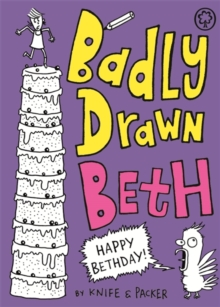 Badly Drawn Beth: Happy Bethday! : Book 3, Paperback Book