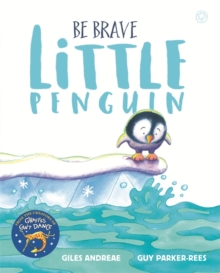 Be Brave Little Penguin, Hardback Book