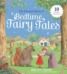 The Orchard Book of Bedtime Fairy Tales, Hardback Book