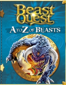 Beast Quest: A to Z of Beasts, EPUB eBook