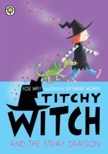 Titchy Witch And The Stray Dragon, EPUB eBook