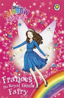 Rainbow Magic: Frances the Royal Family Fairy : Special, Paperback Book