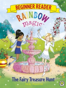 Rainbow Magic Beginner Reader: The Fairy Treasure Hunt : Book 4, Paperback Book
