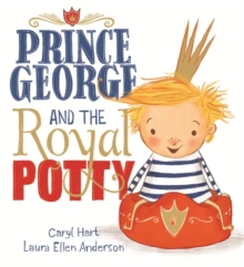 Prince George and the Royal Potty, Paperback Book