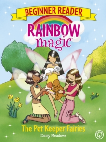 Rainbow Magic Beginner Reader: The Pet Keeper Fairies : Book 6, Paperback / softback Book