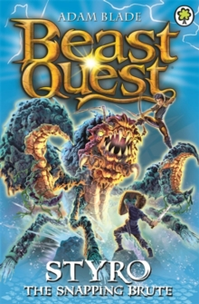 Beast Quest: Styro the Snapping Brute : Series 16 Book 1, Paperback Book