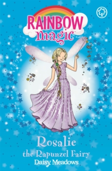 Rainbow Magic: Rosalie the Rapunzel Fairy : The Storybook Fairies Book 3, Paperback / softback Book