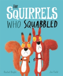 The Squirrels Who Squabbled, Hardback Book