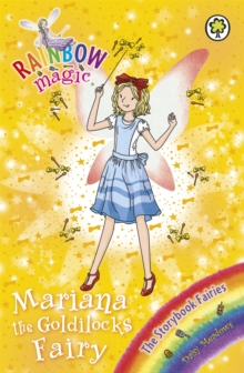 Mariana the Goldilocks Fairy : The Storybook Fairies Book 2, Paperback Book
