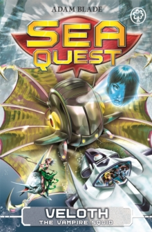 Sea Quest: Veloth the Vampire Squid : Book 25, Paperback Book