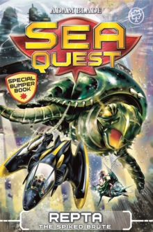 Sea Quest: Repta the Spiked Brute : Special 6, Paperback / softback Book