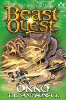 Beast Quest: Okko the Sand Monster : Series 17 Book 3, Paperback / softback Book