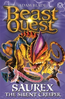 Beast Quest: Saurex the Silent Creeper : Series 17 Book 4, Paperback Book
