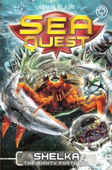 Sea Quest: Shelka the Mighty Fortress : Book 31, Paperback Book