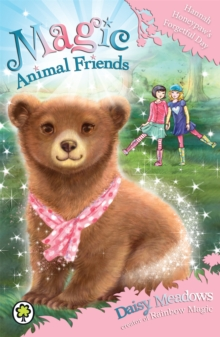 Magic Animal Friends: Hannah Honeypaw's Forgetful Day : Book 13, Paperback Book
