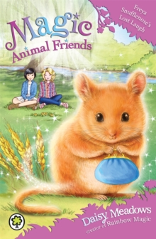 Magic Animal Friends: Freya Snufflenose's Lost Laugh : Book 14, Paperback / softback Book