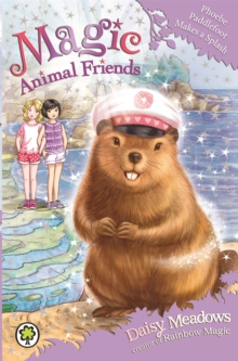 Magic Animal Friends: Phoebe Paddlefoot Makes a Splash : Book 18, Paperback Book