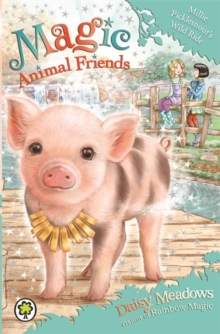Magic Animal Friends: Millie Picklesnout's Wild Ride : Book 19, Paperback Book