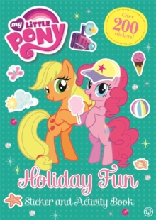 My Little Pony: Holiday Fun Sticker and Activity Book, Paperback / softback Book