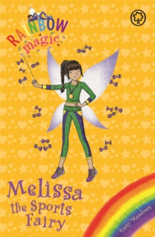 Rainbow Magic: Melissa the Sports Fairy : Special, Paperback / softback Book