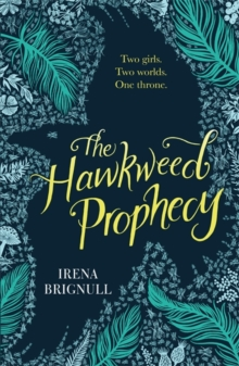 The Hawkweed Prophecy : Book 1, Paperback / softback Book