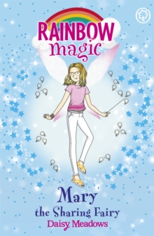 Rainbow Magic: Mary the Sharing Fairy : The Friendship Fairies Book 2, Paperback / softback Book
