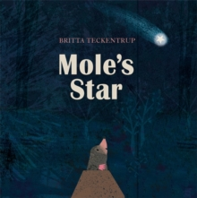 Mole's Star, Hardback Book
