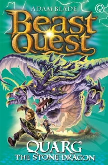 Beast Quest: Quarg the Stone Dragon : Series 19 Book 1, Paperback / softback Book
