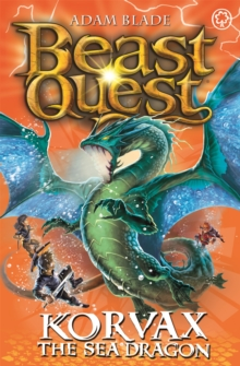 Beast Quest: Korvax the Sea Dragon : Series 19 Book 2, Paperback / softback Book