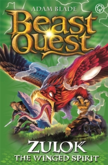 Beast Quest: Zulok the Winged Spirit : Series 20 Book 1, Paperback Book