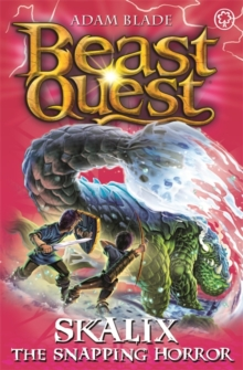 Beast Quest: Skalix the Snapping Horror : Series 20 Book 2, Paperback / softback Book