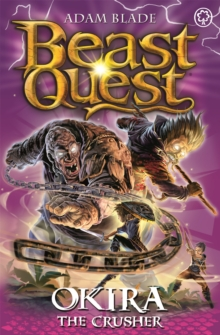 Beast Quest: Okira the Crusher : Series 20 Book 3, Paperback Book