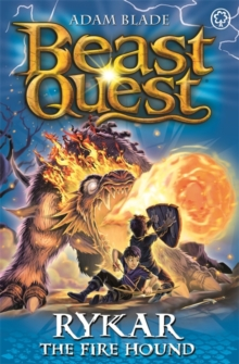 Beast Quest: Rykar the Fire Hound : Series 20 Book 4, Paperback Book