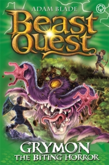Beast Quest: Grymon the Biting Horror : Series 21 Book 1, Paperback Book