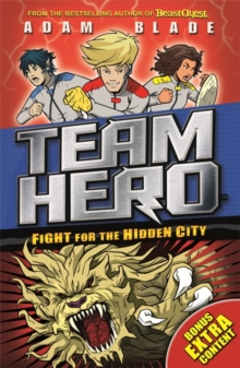 Team Hero: Fight for the Hidden City : Series 2, Book 1 - With Bonus Extra Content!, Paperback Book