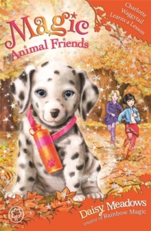 Magic Animal Friends: Charlotte Waggytail Learns a Lesson : Book 25, Paperback Book
