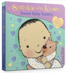 Sprinkle with Kisses: Sweet Baby Smiles, Board book Book