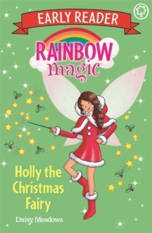 Rainbow Magic Early Reader: Holly the Christmas Fairy, Paperback Book