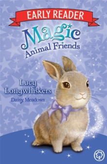 Magic Animal Friends Early Reader: Lucy Longwhiskers : Book 1, Paperback / softback Book