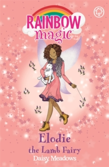 Rainbow Magic: Elodie the Lamb Fairy : The Baby Farm Animal Fairies Book 2, Paperback / softback Book