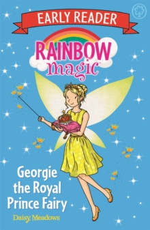 Rainbow Magic Early Reader: Georgie the Royal Prince Fairy, Paperback Book
