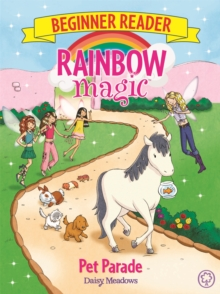 Rainbow Magic Beginner Reader: Pet Parade : Book 8, Paperback / softback Book