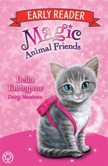 Magic Animal Friends Early Reader: Bella Tabbypaw : Book 4, Paperback Book