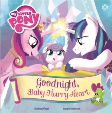 Good Night, Baby Flurry Heart : Picture Book, Paperback Book