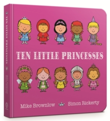 Ten Little Princesses Board Book, Board book Book