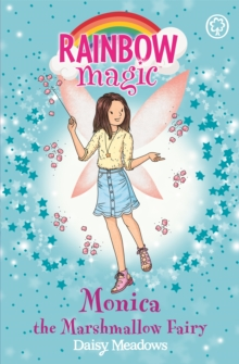 Rainbow Magic: Monica the Marshmallow Fairy : The Candy Land Fairies Book 1, Paperback Book