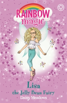 Rainbow Magic: Lisa the Jelly Bean Fairy : The Candy Land Fairies Book 3, Paperback Book